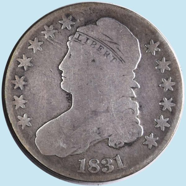 1831 Bust Half Dollar. About Good
