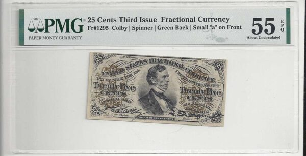 Fr-1295 25 Cents Fractional Currency,PMG About Uncirculated 55 EPQ