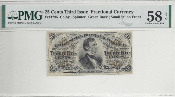 Fr-1295 25 Cents Fractional Currency, PMG Choice About Unc 58 EPQ.
